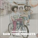 Raw funk nuggets
