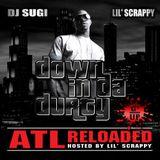 "DJ SUGI x Lil' Scrappy - Down In Da Durty ""ATL Reloaded"""