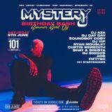 Promo Mix for @DJMYSTERYJ 's Birthday Bash Summer Send Off / Saturday 9th June 2018 @ 101 Nightclub