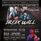 Oct. 5th. Fri. BREAK WALL at VUENOS SHIBUYA 3AM~