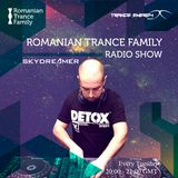 Romanian Trance Family Radio Show 031 - SKYDREAMER Guest Mix