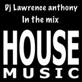 dj lawrence anthony new house in the mix 430