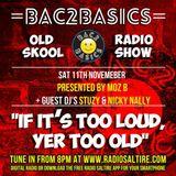 Bac2Basics with Moz-B, Stuzy & Nicky Nally 11/11/17