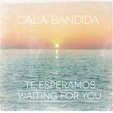 Cala Bandida welcomes the summer