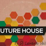 Mixtape Future House - Dj Leonardo Vallejos