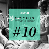 HUND | MUSIC PILLS #10 raw : STEVE MURPHY [Rawax , Chiwax]