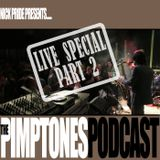 PIMPTONES PODCAST Episode 6
