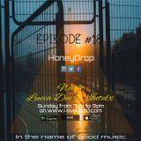 Honey Drop - Session 18 - 20-Nov-16