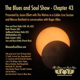 Blues and Soul Show - Chapter 43 - feat Marcus Bonfanti in conversation and The Wolves in session