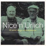 Nice 'n' Urlich -  i'll never forget whatshisname