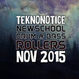 New School Drum & Bass Rollers - November 2015