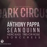 Dark Circus Melbourne 17.8.2018.   Anthony Pappa