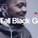 Better Days presents Tall Black Guy