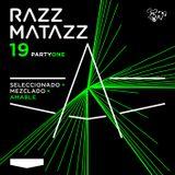 RAZZMATAZZ '19 Party One