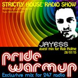 Jayess Pride Warm Up exclusive mix for 24/7 house radio