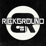RICKGROUND #1
