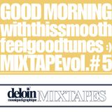 Dj. Deloin // Good Morning Mix vol.5