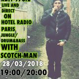 Scotchman special UK drum n Bass - 28/03/18
