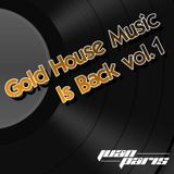 Gold House Music is Back vol.1