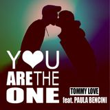 You Are The One [CruxXx Master Remix]-Tommy Love feat. Paula Bencini