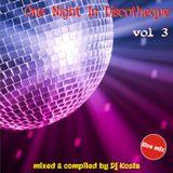 DJ Kosta - One Night in Discotheque Volume 3