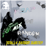 [Vol 31] Heap of Random. Totally Random Dubstep (Vol 3)