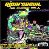 Dj Daredevil - The Underground 90's Classix Vol.1.