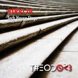 T#EODOR3 Presents - #TRVL14 - Tech House Steps