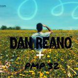 Dan Reano pres. - THE Progressive Mood Podcast 32