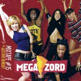 MEGAZORD Mixtape #15 Girlbands @ by Gustavo berkout