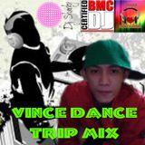 VINCE DANCE TRIP MIX