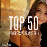 PARADISE - TOP 50 PROGRESSIVE TRANCE 2014