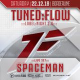 DJ Spaceman live @ Tuned:Flow Labelnight 2.0 22.12.2018