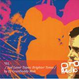 01. Dj GranDaddy Mak - Sad Lover Tapes- Brighter Tones