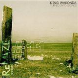 Turned Into Stones - King Wakonda - ReMAZE Podcast #11