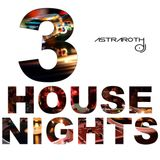 House Nights 3 (Live Recording Los Rurales 05-11-16 by Astraroth)