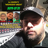 DJ Kazzeo - 2019 07 31 (Wednesday Wreck - In Memory Of The Gilroy Shooting Victims)