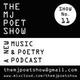 The MJ Poet Show 11