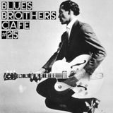 The Blues Brothers Café # 25 Chuck Berry/Mark Murphy/James Cotton/Jimmy Reed/Bo Diddley/Solomon Burk