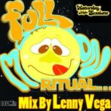 Lenny Vega - Full Moon Ritual / Episode 55