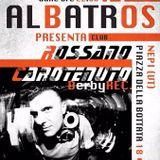 Rossano Carotenuto @ Albatros Club - Deep/Tech House Set