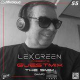 LEX GREEN presents GUESTMIX #55 THE SMIX (MAR)