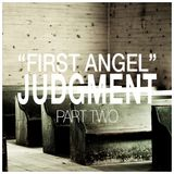 First Angel - Judgement Part Two