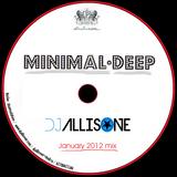 DJ ALLISONE - MINIMAL DEEP (Jan 2012 mix) minimal/deep house