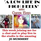 A LOW LIFE IN HIGH HEELS WITH GWEN EVER RADIO SHOW 19TH JULY EDITION