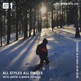 All Styles All Smiles w/ Maria Teriaeva  - 21st January 2019