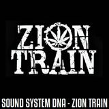 Positive Thursdays episode 647 - Sound System DNA - Zion Train - London (25th October 2018)