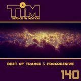 Trance In Motion 140