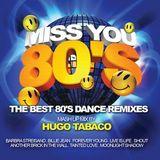 The Best 80's Dance Remixes Mashup Mix