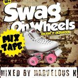 Swag on wheels 25 mei at the sand amsterdam (Marvelous k in the mix)